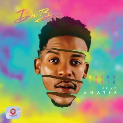 Du Boiz – Back & Forth ft. Anatii