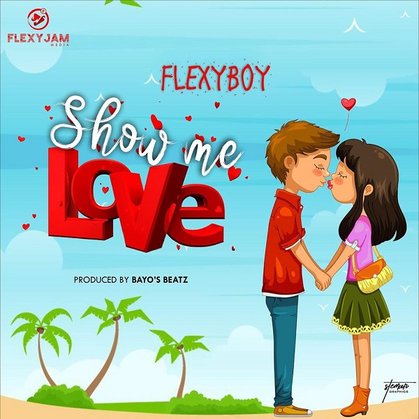 FlexyBoy - Show me Love