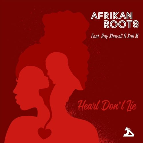Afrikan Roots – Heart Don't Lie ft. Xoli M & Roy Khavali