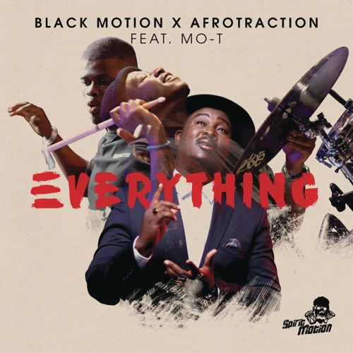Black Motion - Everything ft. Mo-T