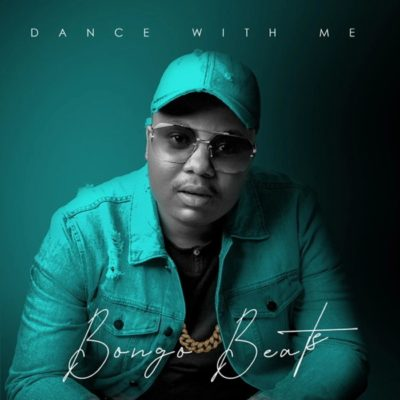 DOWNLOAD Bongo Beats Dance with Me Album