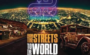 DOWNLOAD Distruction Boyz From the Streets to the World Album