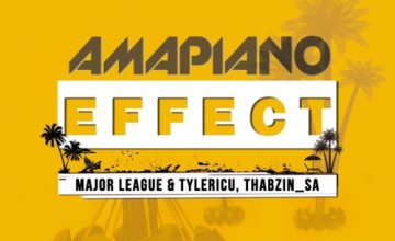 DOWNLOAD Major League, Tyler IC, DJ Thabzin Amapiano Effect EP