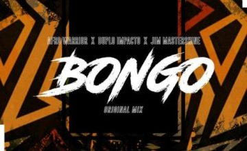 Afro Warriors, Duplo Impacto & Jim MasterShine – Bongo