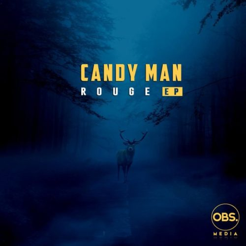 DOWNLOAD Candy Man Rouge EP