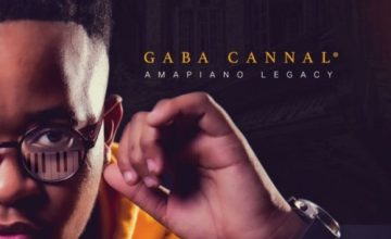 DOWNLOAD Gaba Cannal AmaPiano Legacy Album