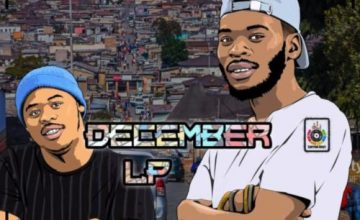 DOWNLOAD Loktion Boyz December Album