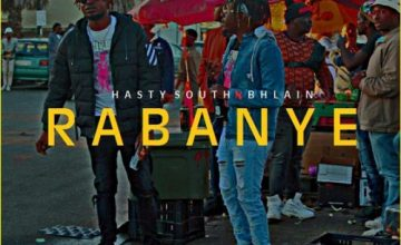 Hasty South – Rabanye ft. BHLAIN