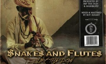 IMP Tha Don – $nakes And Flute$ Ft. Ghoust & Krish
