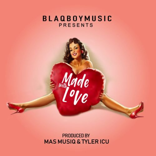 DOWNLOAD Blaqboy Music Made With Love EP