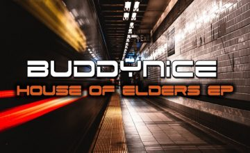 DOWNLOAD Buddynice House of Elders EP