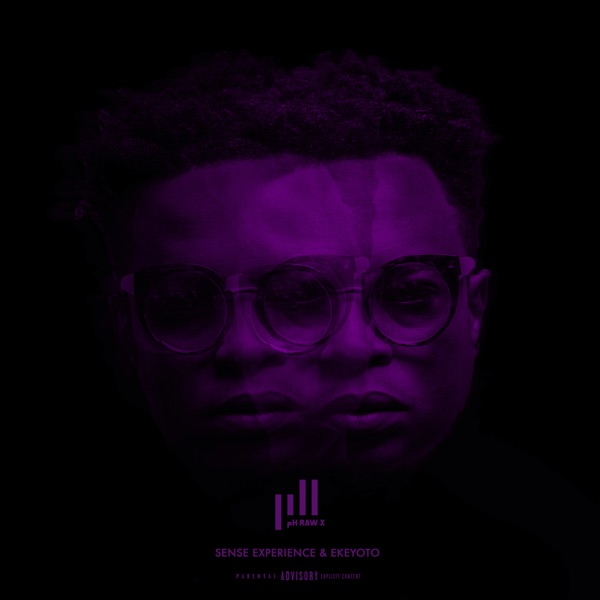 DOWNLOAD pH Raw X SENSE EXPERIENCE & EKEYOTO Album