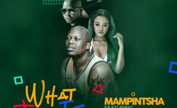 Mampintsha – What Time Is It ft. Babes Wodumo, Bhar & Danger