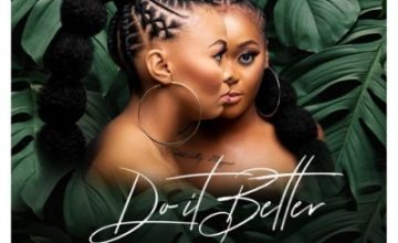 2pm Djs – Do It Better ft Emtee, Gigi Lamayne, Zaddy Swag & Touchline