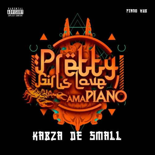 DOWNLOAD Kabza De Small Pretty Girls Love Amapiano vol 2 (2020) Album