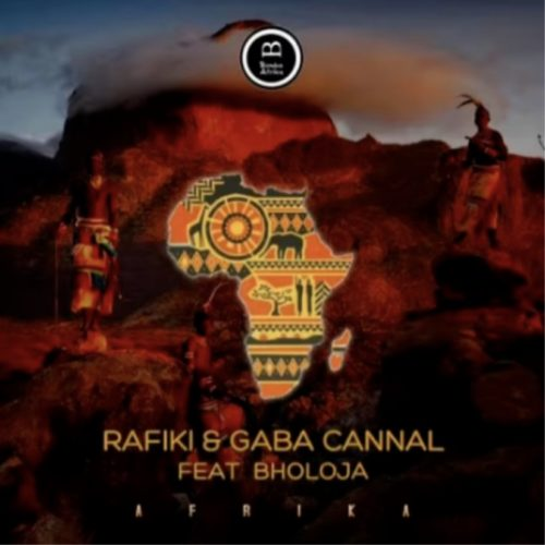 Rafiki & Gaba Cannal – Afrika (Main Mix) ft. Bholoja