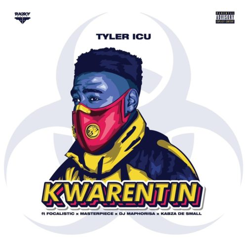 DOWNLOAD MP3: TylerICU - Kwarentin ft. Focalistic ...