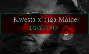 Kwesta – Dreams ft. Tiga Maine