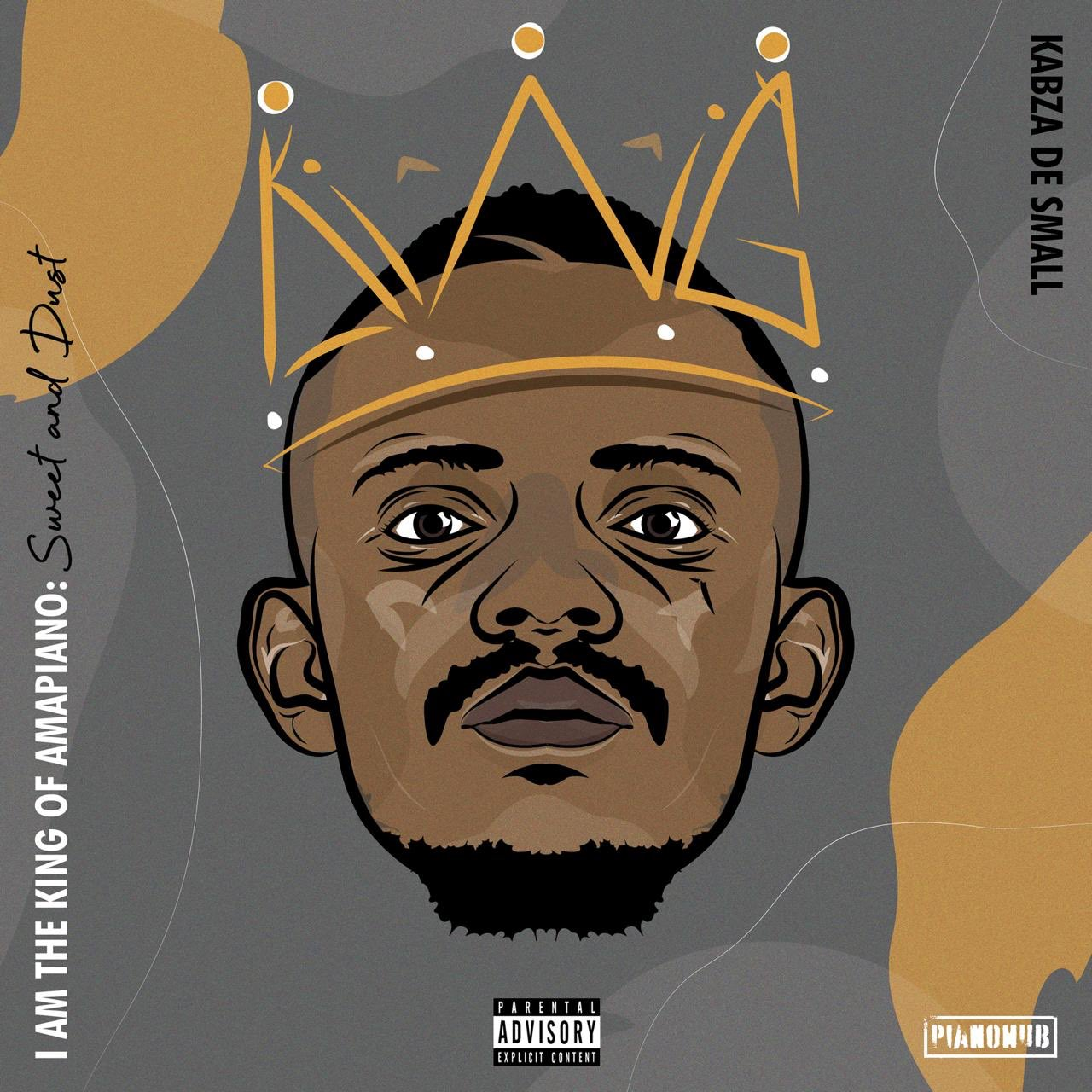DOWNLOAD Kabza De Small I Am the King of Amapiano: Sweet & Dust Album