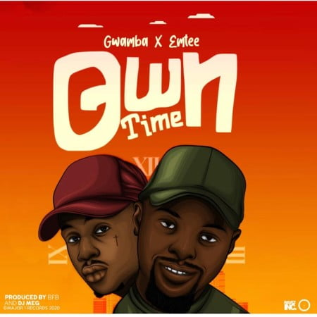 Gwamba – Own Time ft. Emtee