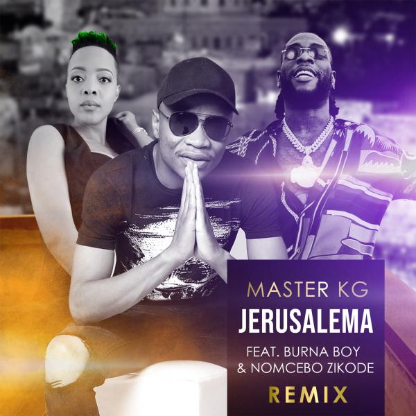 "Master KG's ""Jerusalema"" Remix featuring Burna Boy & Nomcebo Tops Music Charts"