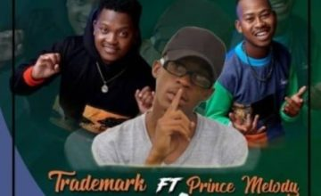 Trademark – Kefilwe ft. Prince Melody