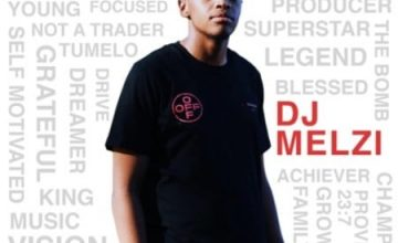 DOWNLOAD DJ Melzi Eighteen! Album