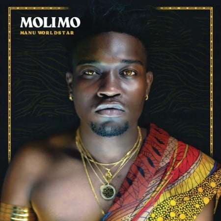 DOWNLOAD Manu Worldstar Molimo Album