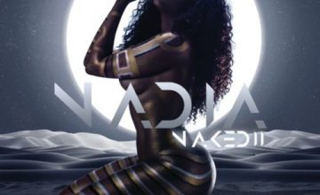 DOWNLOAD Nadia Nakai Naked II Album