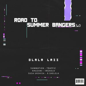 DOWNLOAD Dlala Lazz Road To Summer Bangers 3.0 EP