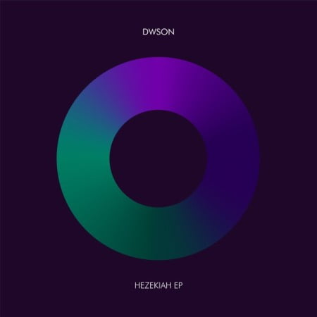 DOWNLOAD Dwson Hezekiah EP