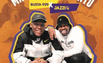Download Mr JazziQ & Busta 929 Maba Jabul'abantu EP