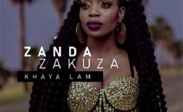 DOWNLOAD Zanda Zakuza Khaya Lam Album