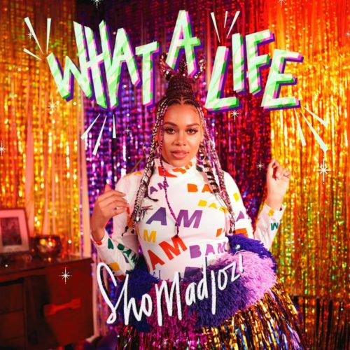 DOWNLOAD Sho Madjozi What A Life EP