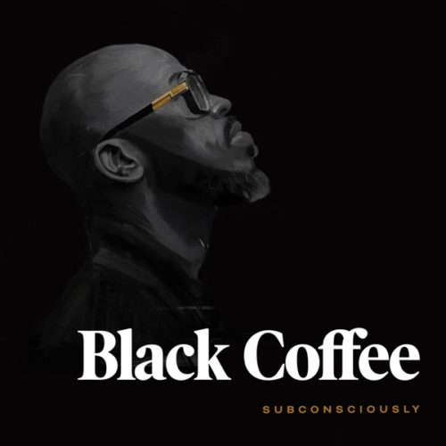 DOWNLOAD Black Coffee Subconsciously Album