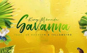 king-monada-–-savanna-ft-dr-rackzen-tellametro