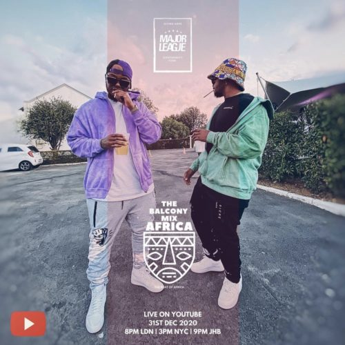 Major League & Semi Tee - Amapiano Live Balcony Mix Africa B2B (S2 EP 11)